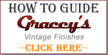 Gracey's Vintage Finishes How To Guide